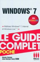 Windows 7 - Le guide complet - Poche