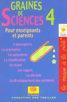 Graines de sciences - Tome 4