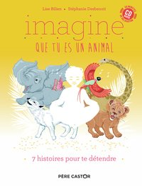 Imagine que tu es un animal