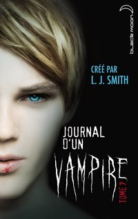 Journal d'un vampire - Volume 7