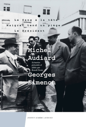 Michel Audiard - Georges Simenon