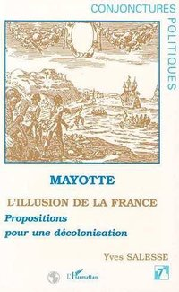 Mayotte, l'illusion de la france