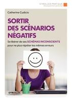 C.Cudicio - Sortir des scénarios négatifs