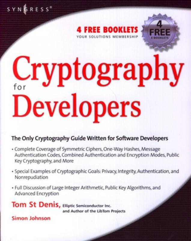 Cryptography for Developers - T  St Denis, S  Johnson - Librairie Eyrolles