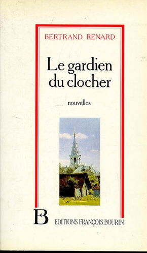 Le gardien du clocher