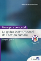 Le cadre institutionnel de l'action sociale