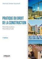 P.Grelier Wyckoff - Pratique du droit de la construction