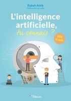 R.Attik - L'intelligence artificielle, tu connais ?