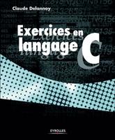 C.Delannoy - Exercices en langage c