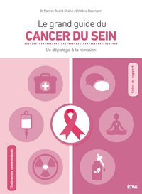 Le grand guide du cancer du sein