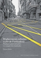 Déplacements urbains : sortir de l'orthodoxie