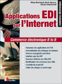 Applications edi sur l'internet commerce électronique b to b