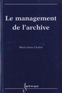 Le management de l'archive