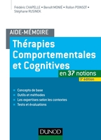 Thérapies comportementales et cognitives en 37 notions