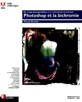 Vincent Risacher- Photoshop 5 et la bichromie