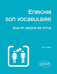 Enrichir son vocabulaire