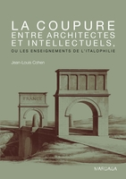 Coupure entre architectes et intellectuels
