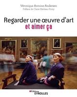 V.Antoine-Andersen - Regarder une oeuvre d'art et aimer ça