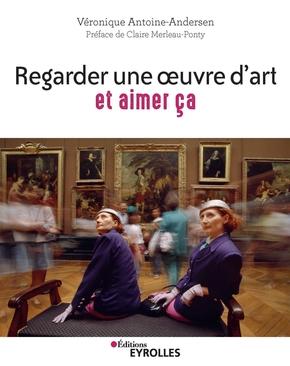 V.Antoine-Andersen- Regarder une oeuvre d'art et aimer ça