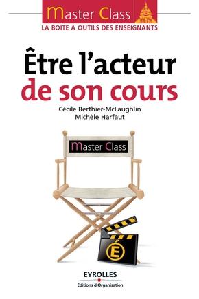 Cécile Berthier-McLaughlin, Michèle Harfaut- Etre l'acteur de son cours