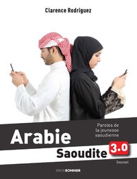 Arabie saoudite 3.0 - paroles de la jeunesse saoudienne