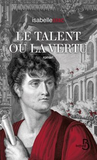 Le talent ou la vertu