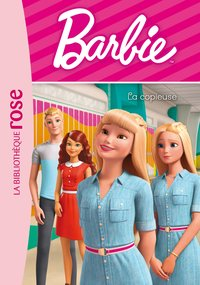 Barbie - vie quotidienne 04 - la copieuse