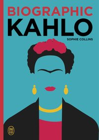 Biographic Kahlo