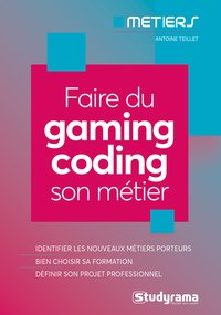 Faire du gaming coding son métier