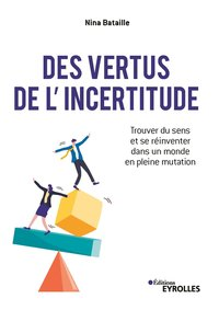 Des vertus de l'incertitude