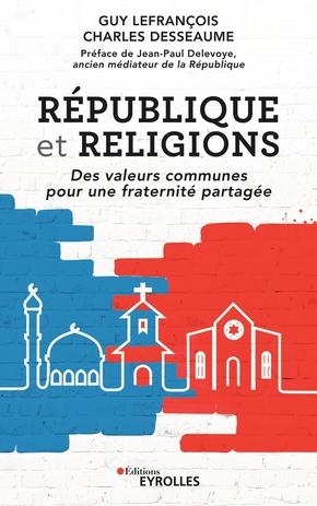 G.Lefrançois, C.Desseaume- République et religions