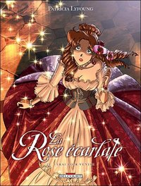 La rose écarlate - Volume 4