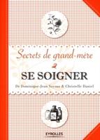 Dominique-Jean Sayous, Christelle Daniel - Se soigner