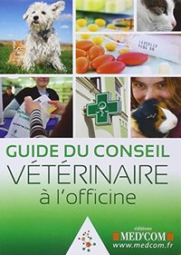 Guide du conseil veterinaire a l'officine