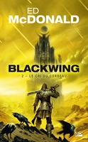 Blackwing - Tome 2 - Le cri du corbeau