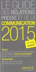 Le guide des relations presse et de la communication 2015