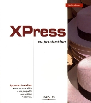 Mathieu Lavant- XPress en production