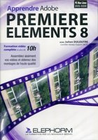 Apprendre Adobe Premiere Elements 8