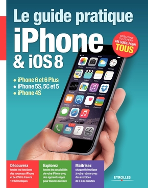 Le Guide pratique iPhone et iOS 8