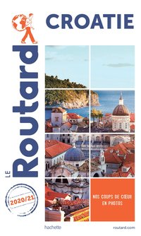 Guide du routard croatie 2020/21