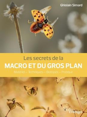 G.Simard- Les secrets de la macro et du gros plan