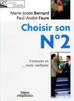 Paul-André Faure - Choisir son N°2