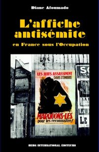 L'affiche antisémite en France sous l'Occupation