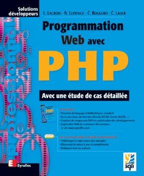 Laurent Lacroix, Christophe Lauer, Nicolas Leprince, Christophe Boggero- Programmation Web avec PHP