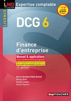 DCG 6 ; finance d'entreprise ; manuel et applications (5e edition)