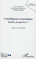L'intelligence economique - quelles perspectives ?