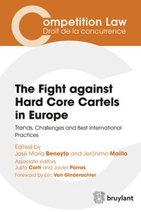 The fights against hard-core cartels in europe