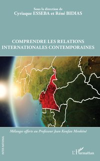 Comprendre les relations internationales contemporaines