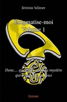 Énigmatise-moi - Tome 1