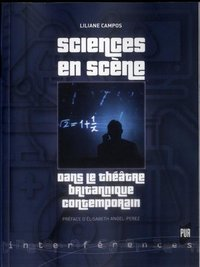 Sciences en scene dans le theatre britanniquecontemporain